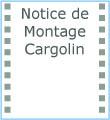 Notice de Montage Cargolin F